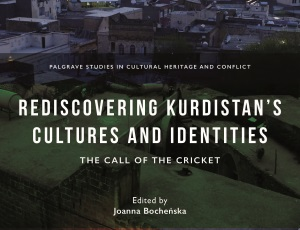 Rediscovering Kurdistan's Cultures and Identities: The Call of The Cricket