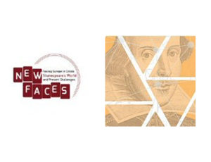New Faces. Facing Europe in Crisis: Shakespeare's World and Present Challenges.