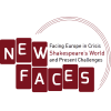 miniatura NEW FACES. Facing Europe in Crisis: Shakespeare's World and Present Challenges 2016-2019